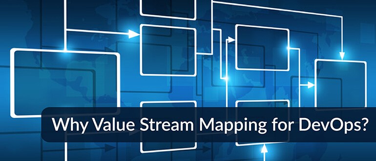 Value Stream Mapping for DevOps