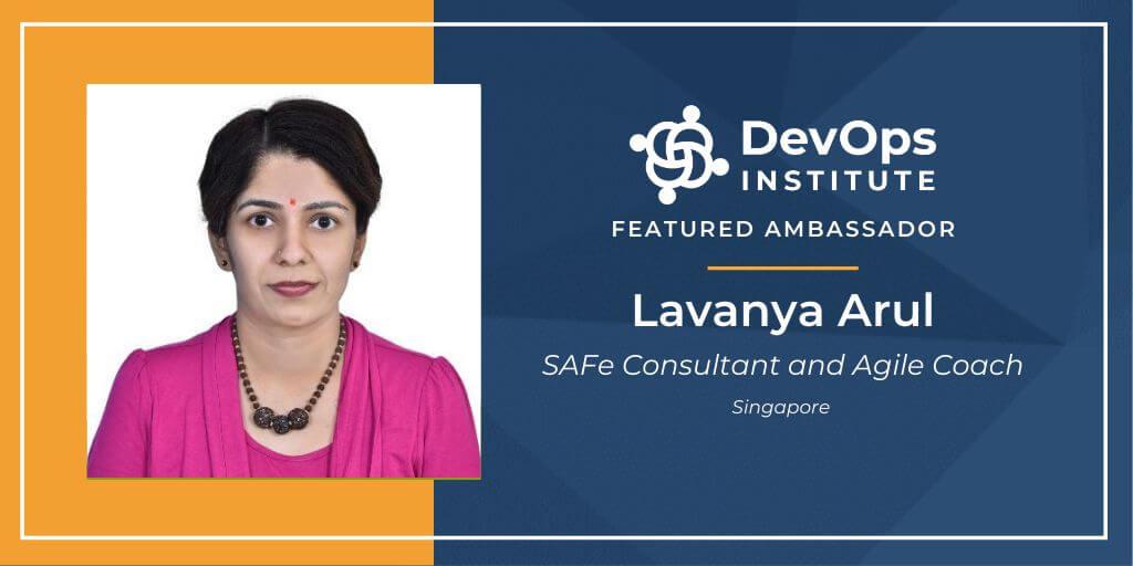 Agile Insights with DevOps Institute Global Ambassador, Lavanya Arul
